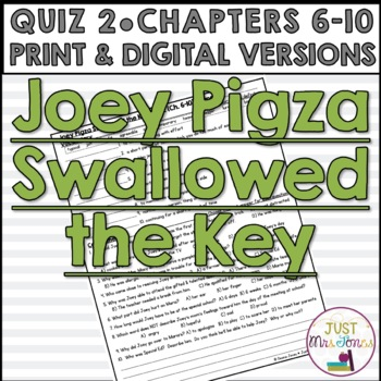 Joey Pigza Swallowed the Key Quiz 2 (Ch. 6-10)