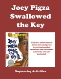 Joey Pigza Swallowed the Key - Sequencing Activities