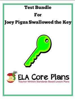 Joey Pigza Swallowed the Key Test Bundle ~ 4 Tests Included!