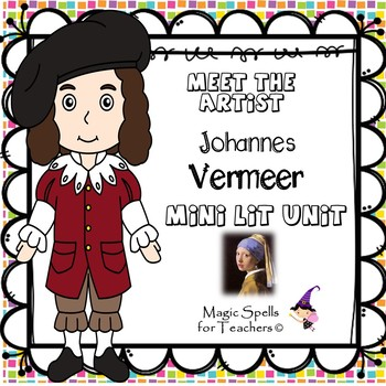 Johannes Vermeer - Girl With a Pearl Earring - Meet the Artist Series - Lit Unit