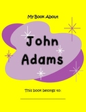 John Adams- 19 PAGES of Fun Activities