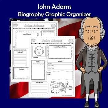 John Adams President Biography Research Graphic Organizer