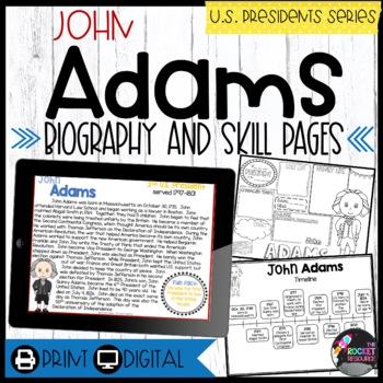 John Adams: Biography, Timeline, Graphic Organizers, Text-