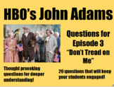 John Adams Episode 3 (Don't Tread on Me)