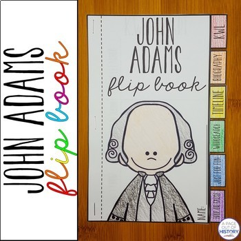 John Adams Flip Book Activity