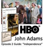 "John Adams HBO Series Episode 2 - ""Independence"" Video Graphic Organizer"