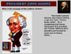 John Adams PPT & handouts (foreign & domestic legacy, quotes-links-cartoons)
