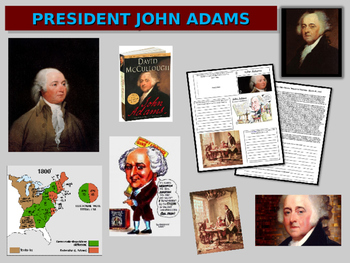 John Adams PPT & handouts (foreign & domestic legacy, quot