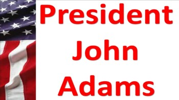 John Adams and Foreign Affairs