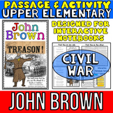 John Brown: Biography Reading Passage: Civil War