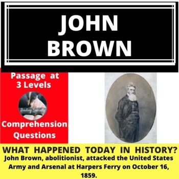 John Brown, Differentiated Reading Passage, October 16