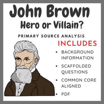 John Brown: Hero or Villain? (Common Core Aligned)