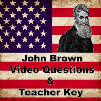 John Brown, Bleeding Kansas, and Harper's Ferry Video Questions