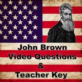 John Brown, Bleeding Kansas, and Harper's Ferry Video Questions