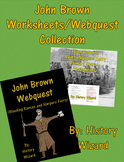 John Brown Worksheets/Webquest Collection