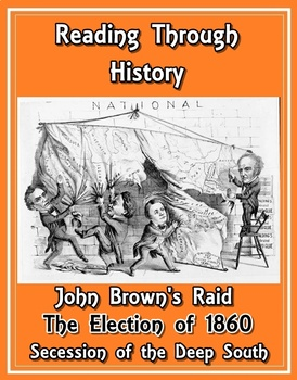 John Brown's Raid, the Election of 1860, and Secession