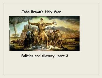 John Brown's Holy War: Abolitionists, Slave Revolt, and Resistance