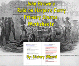 John Brown's Raid on Harpers Ferry Primary Source Worksheets