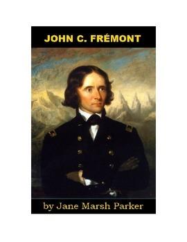 John C. Fremont - Explorer