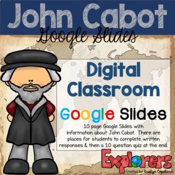 John Cabot: DIGITAL CLASSROOM Google Slides