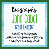 Explorer JOHN CABOT Biography Informational Texts Activiti