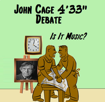 """Music in Critical Thinking - John Cage 4'33'"""" Debate ~ Is it music?"""