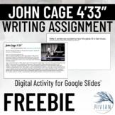 "John Cage 4'33"" Writing Assignment - Google Slides Activit"