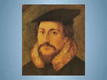 John Calvin and Calvinism