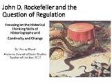 John D. Rockefeller and the Question of Regulation