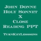 John Donne Holy Sonnet X (Holy Sonnet 10) Close Reading Powerpoint