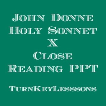 John Donne Holy Sonnet X (Holy Sonnet 10) Close Reading Powerpoint