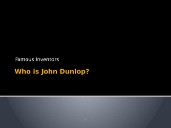 John Dunlop PowerPoint
