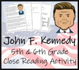 John F. Kennedy 5th & 6th Grade Close Reading Activity