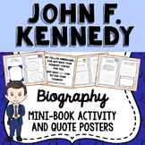 John F. Kennedy Biography Mini Book, Quote Posters, President's Day