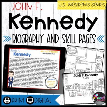 John F. Kennedy: Biography, Timeline, Graphic Organizers, Text-based Question