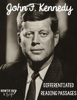 John F. Kennedy Differentiated Reading Passages