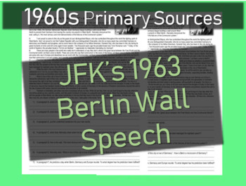 John F Kennedy (JFK) 1963 West-Berlin Speech: Primary Sour