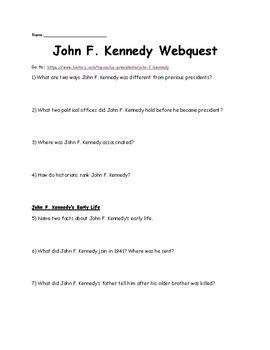 John F. Kennedy Webquest (Kennedy Era)