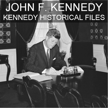 John F. Kennedy - White House  & Other Historical Documents