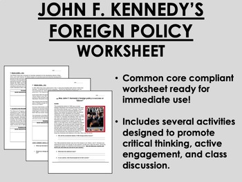 John F. Kennedy's Foreign Policy worksheet - US History Common Core
