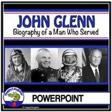 John Glenn Biography PowerPoint - Astronaut - American Hero