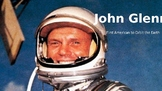 John Glenn - Life Story Power Point - facts information pictures