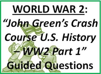 John Green: Crash Course History WW2 Pt. 1 Questions