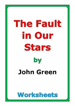 """John Green """"The Fault in Our Stars"""" worksheets"""