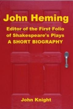 John Heming - Editor of the First Folio of Shakespeare's Plays