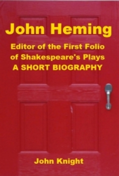 John Heming - Editor of the First Folio of Shakespeare's Plays