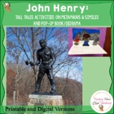John Henry:  Close Reading Lesson on Metaphors and Similes and Pop Up Book