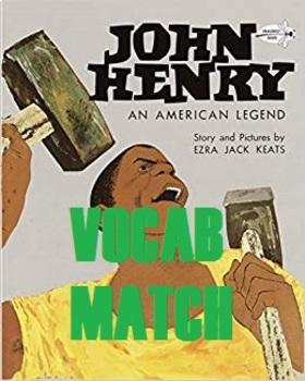 John Henry Vocabulary Picture Match