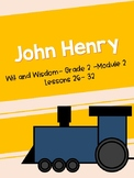 John Henry (Wit and Wisdom Grade 2 Module 2 Lessons 26-32)