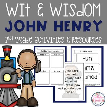 John Henry - Wit and Wisdom Module 2